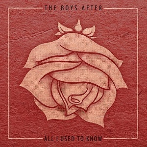 The Boys After - All I Used To Know