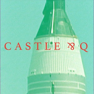 Castle & Q - ing