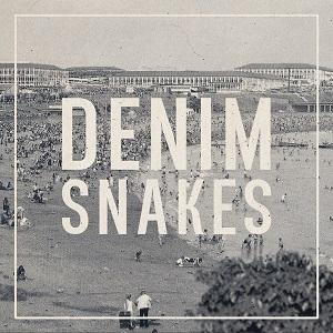 Denim Snakes - Denim Snakes