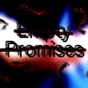 Empty Promises - ing