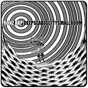 Fronz Arp - deepseabigcitysmallroom