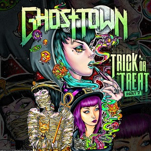 Ghost Town     Trick Or Treat Part 2 LyricsGhost Town Band Trick Or Treat