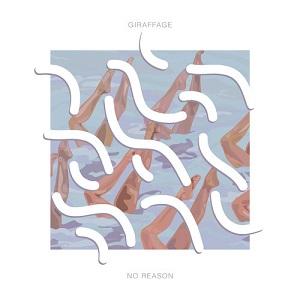 Giraffage - No Reason