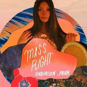 Anderson Paak - Miss Right Lyrics