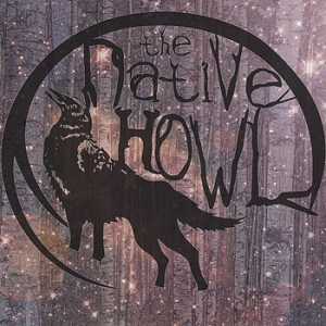 The Native Howl - ing