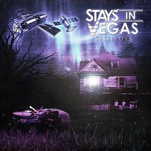 Stays In Vegas - Satellites