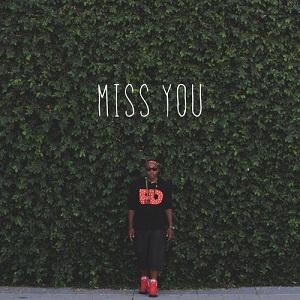 Leon Thomas III - Miss You Lyrics
