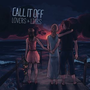 Call It Off - overs & Liar