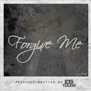 EG Young - Forgive Me Lyrics