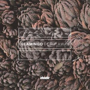 Flamingo - Drip Away Lyrics (Feat. Hunt)