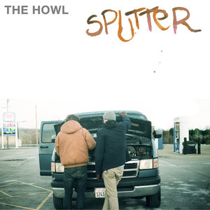 The Howl - Sputter Lyrics