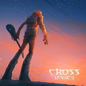 Cross Legacy - A New Dawn