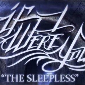 If I Were You - Sleepless