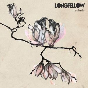 Longfellow - Prelude