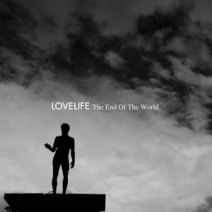 Lovelife - End of the World Lyrics