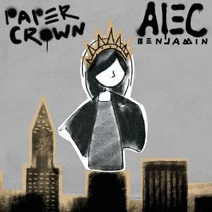 Alec Benjamin – Paper Crown Lyrics