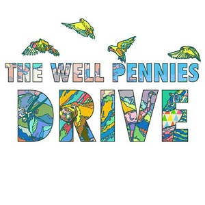 The Well Pennies - Drive Lyrics