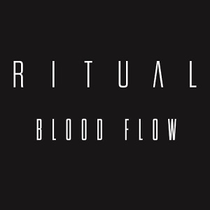 Ritual - Blood Flow Lyrics