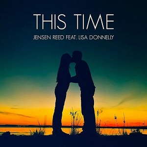 Jensen Reed - This Time Lyrics (Feat. Lisa Donnelly)