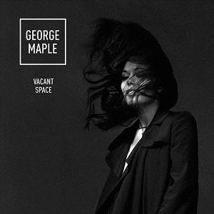 George Maple - Vacant Space Lyrics