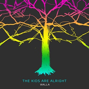 WALLA - The Kids Are Alright Lyrics