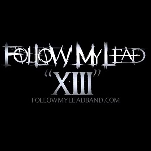Follow My Lead - XIII Lyrics