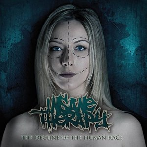 Insane Therapy - he Decline Of The Human Rac