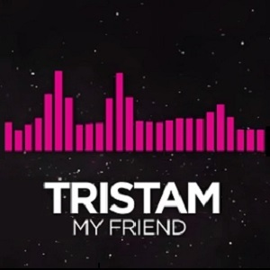 Tristam - My Friend Lyrics