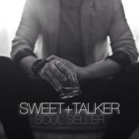 SWEET + TALKER - ing