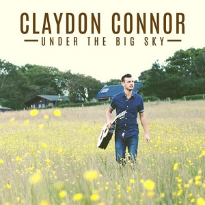 Claydon Connor - nder The Big Sk