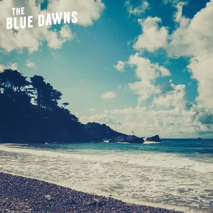 The Blue Dawns - Against The Tide