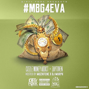 Cizzle Money Addict - #MBG4EVA