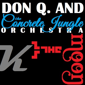 DQ & The conCRETE JUNgle Orchestra - Kiss to the Moon