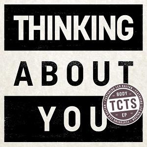TCTS - Thinking About You Lyrics (Feat. Leo Kalyan)