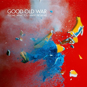 Good Old War - Tell Me What You Want From Me Lyrics