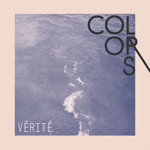 VÉRITÉ - Colors Lyrics