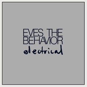 Eves The Behavior - ing