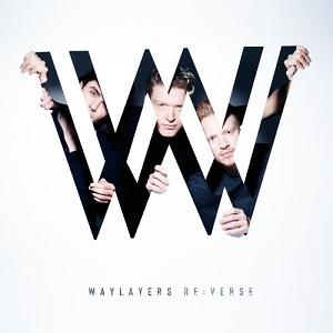 Waylayers - Re:Verse