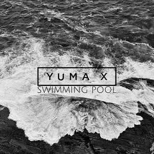 Yuma X – Swimming Pool Lyrics