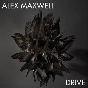Alex Maxwell - Drive Lyrics