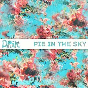 Dråpe - Pie In The Sky Lyrics