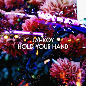 Jahkoy - Hold Your Hand Lyrics