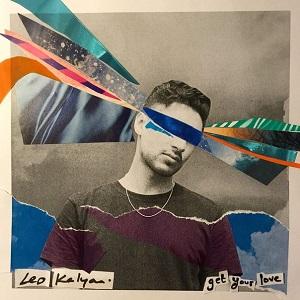 Leo Kalyan - Get Your Love Lyrics