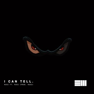 Russ - I Can Tell Lyrics