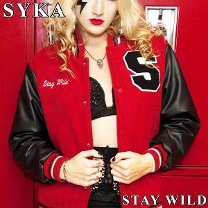 SYKA - Stay Wild
