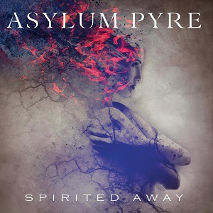 Asylum Pyre - Spirited Away
