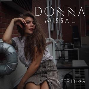 Donna Missal – Keep Lying Lyrics