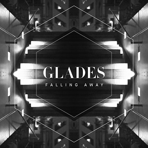 Glades - Falling Away Lyrics