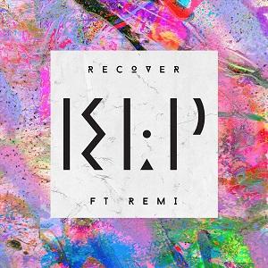 KLP - Recover Lyrics (Feat. Remi)