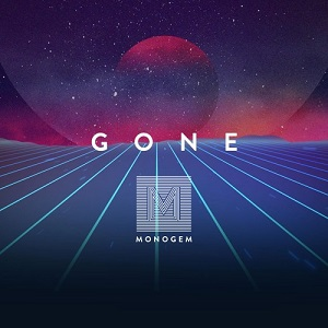 Monogem - Gone Lyrics